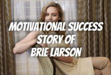Photo of The Motivational Success Story of Brie Larson   Success Stories 2021