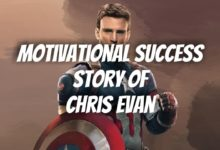 Photo of The Motivational Success Story of Chris Evans | Success Stories 2021